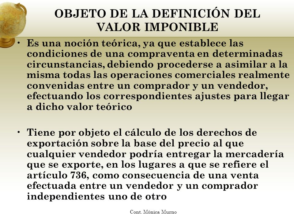 OBJETO DE LA DEFINICIÓN DEL VALOR IMPONIBLE