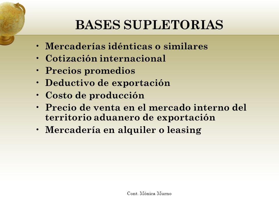 BASES SUPLETORIAS Mercaderías idénticas o similares