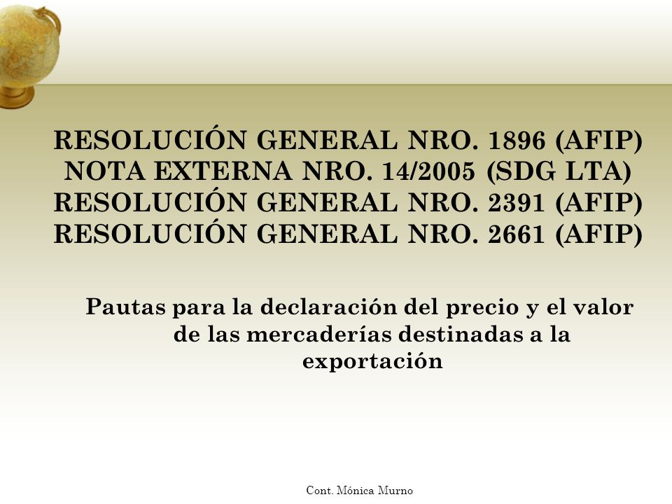 RESOLUCIÓN GENERAL NRO. 1896 (AFIP) NOTA EXTERNA NRO