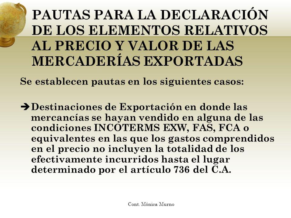 PAUTAS PARA LA DECLARACIÓN DE LOS ELEMENTOS RELATIVOS AL PRECIO Y VALOR DE LAS MERCADERÍAS EXPORTADAS