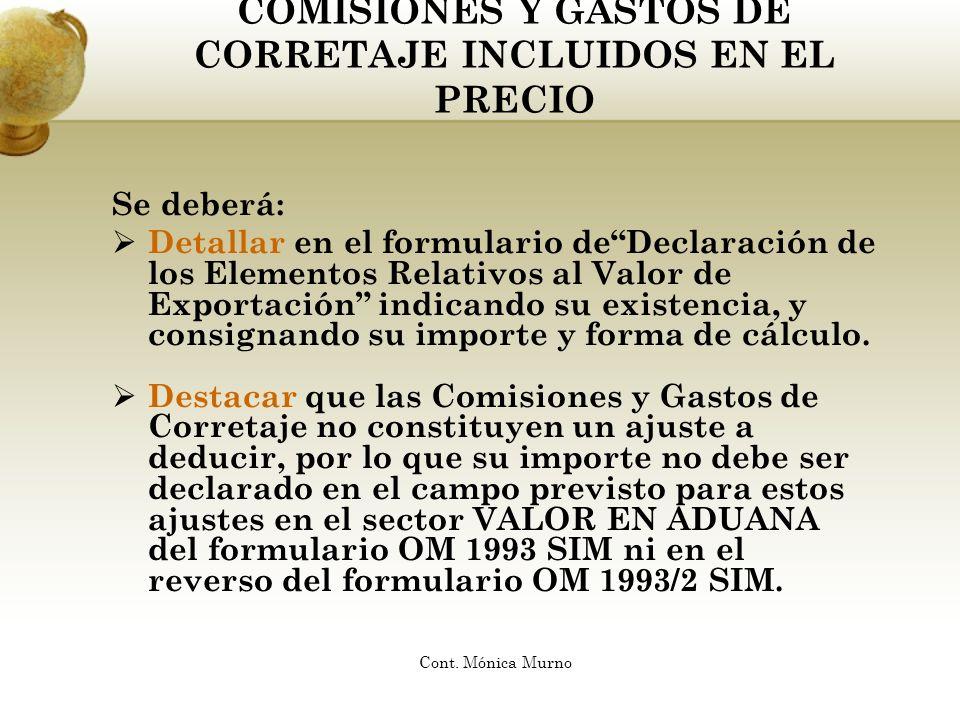 COMISIONES Y GASTOS DE CORRETAJE INCLUIDOS EN EL PRECIO