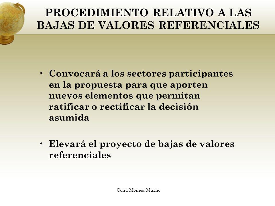 PROCEDIMIENTO RELATIVO A LAS BAJAS DE VALORES REFERENCIALES