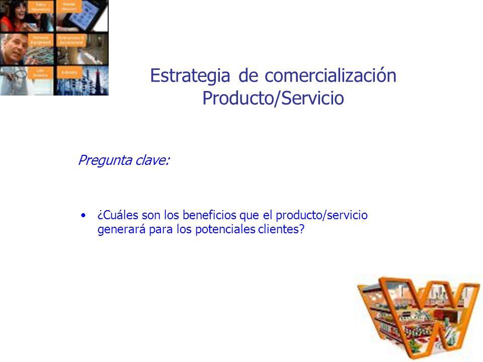 Estrategia de comercialización Producto/Servicio
