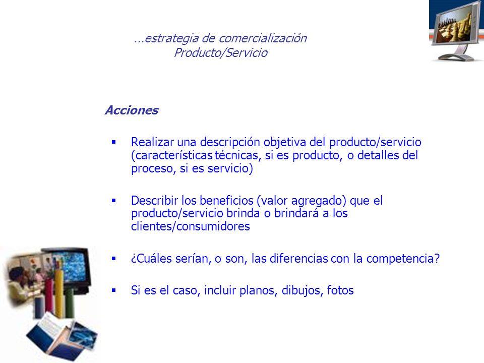 ...estrategia de comercialización Producto/Servicio