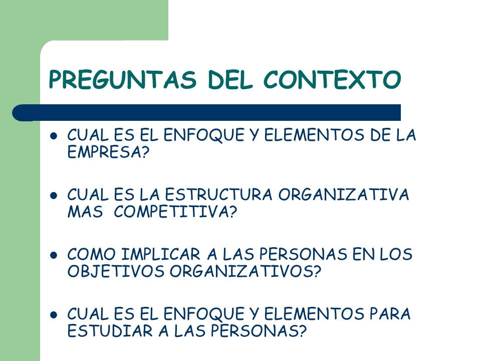 PREGUNTAS DEL CONTEXTO