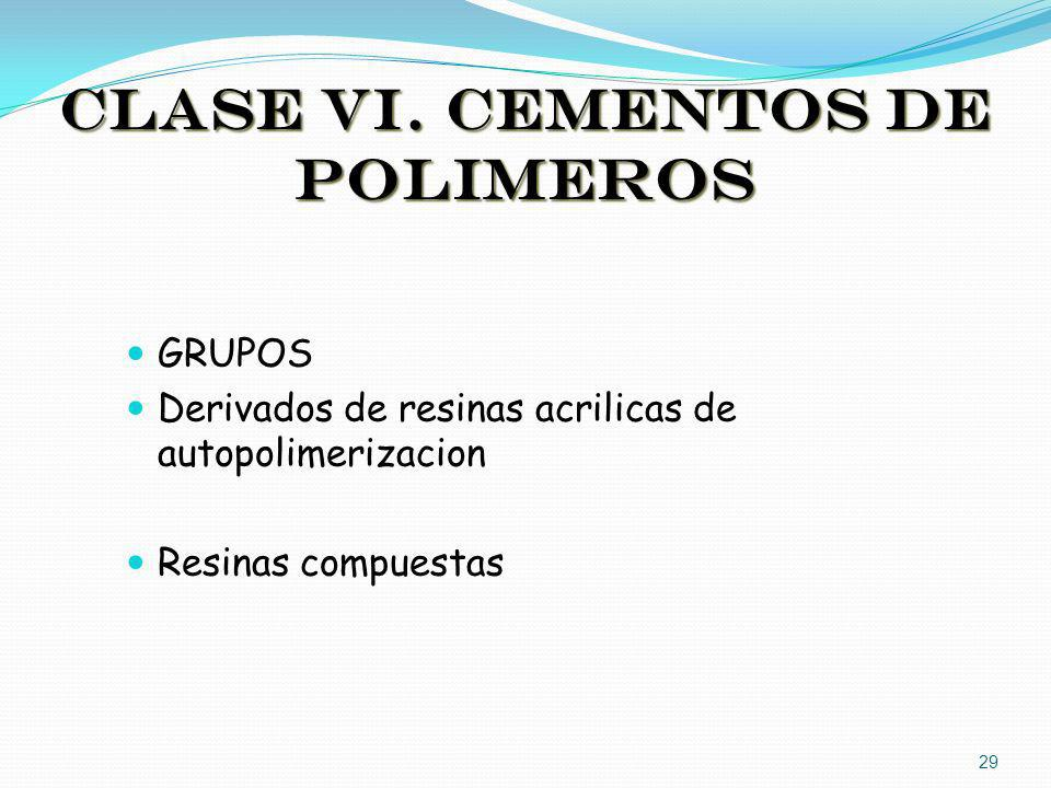 CLASE VI. CEMENTOS DE POLIMEROS
