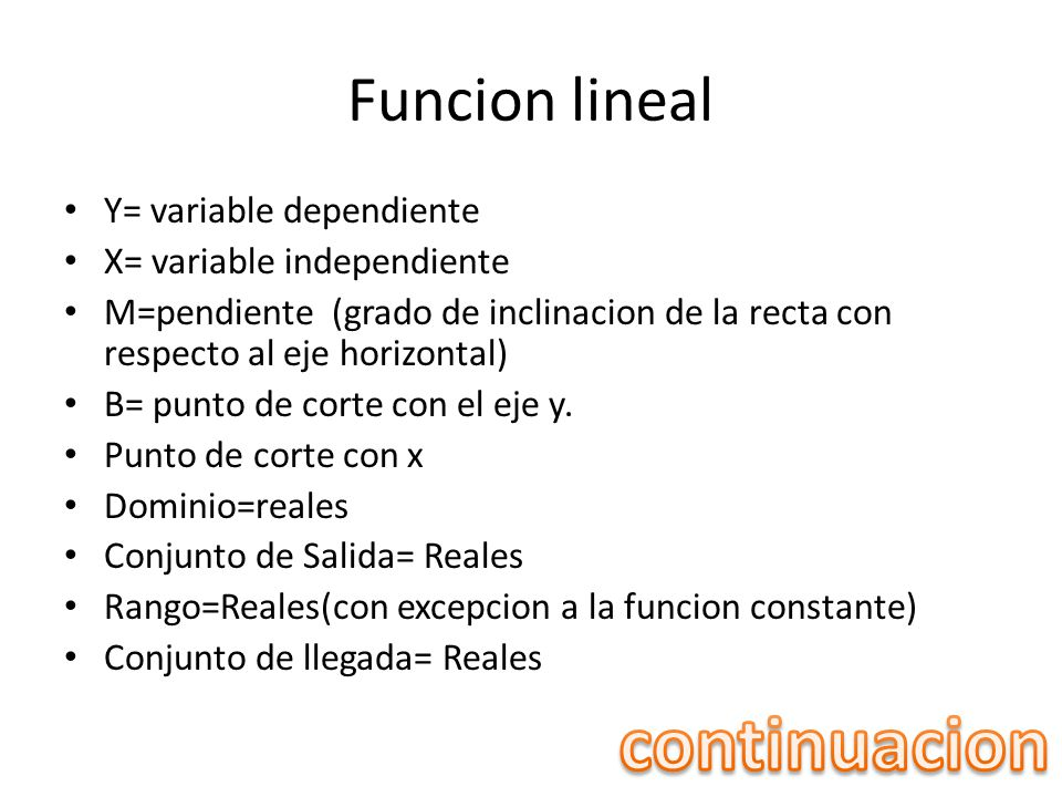 continuacion Funcion lineal Y= variable dependiente