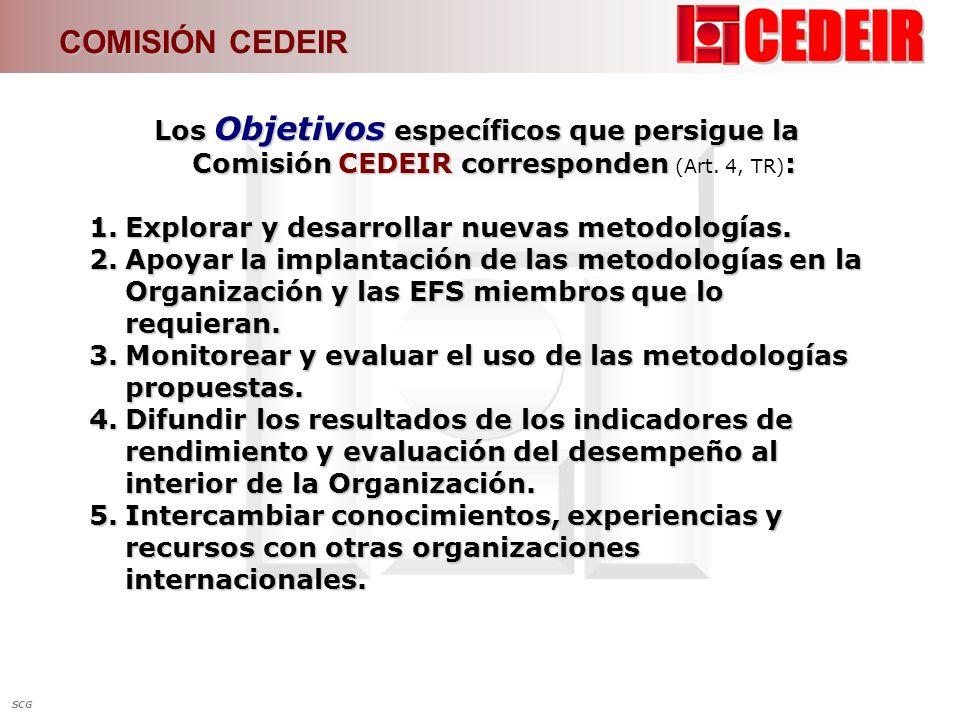 COMISIÓN CEDEIR Los Objetivos específicos que persigue la Comisión CEDEIR corresponden (Art. 4, TR):