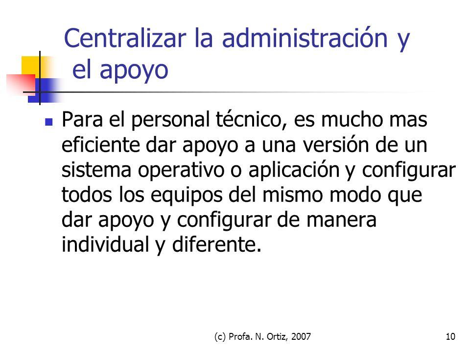 Centralizar la administración y el apoyo