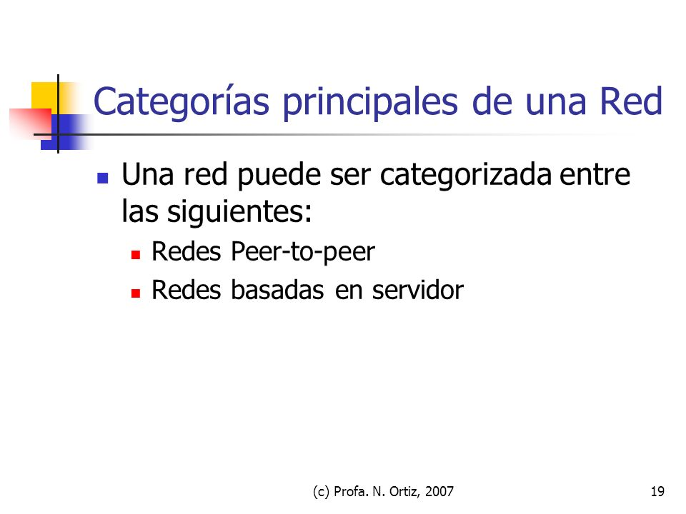 Categorías principales de una Red