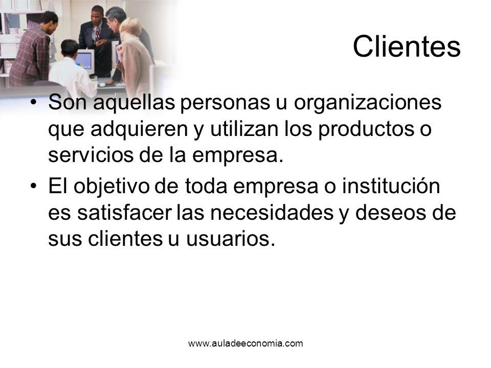 ClientesSon aquellas personas u organizaciones que adquieren y utilizan los productos o servicios de la empresa.
