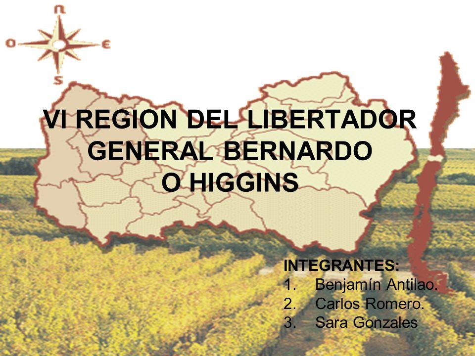 VI REGION DEL LIBERTADOR GENERAL BERNARDO O HIGGINS