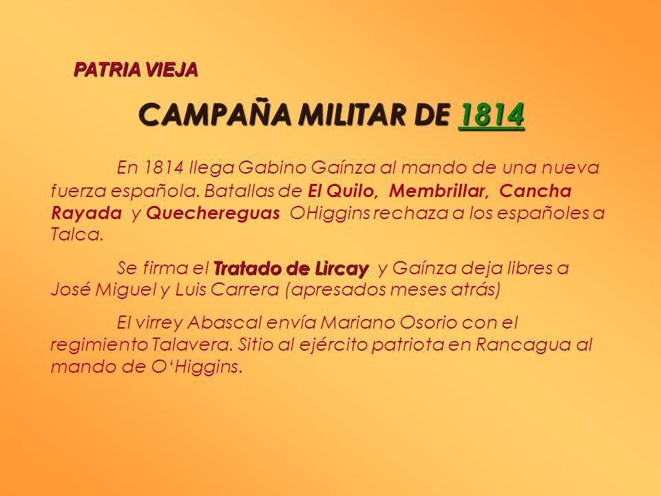 PATRIA VIEJA CAMPAÑA MILITAR DE 1814.