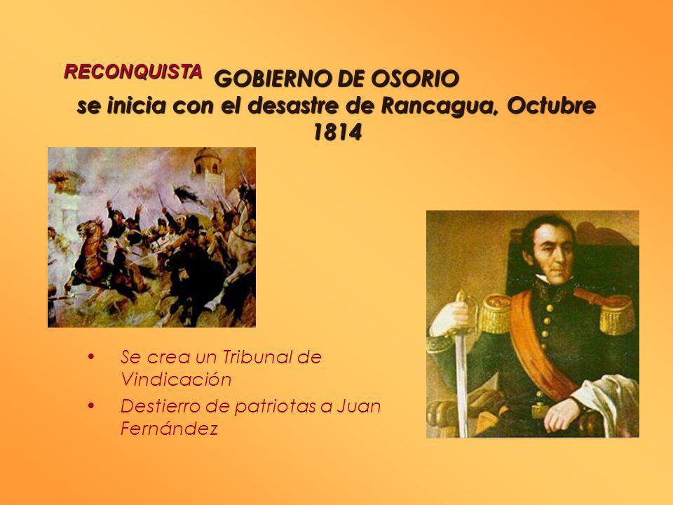 GOBIERNO DE OSORIO se inicia con el desastre de Rancagua, Octubre 1814