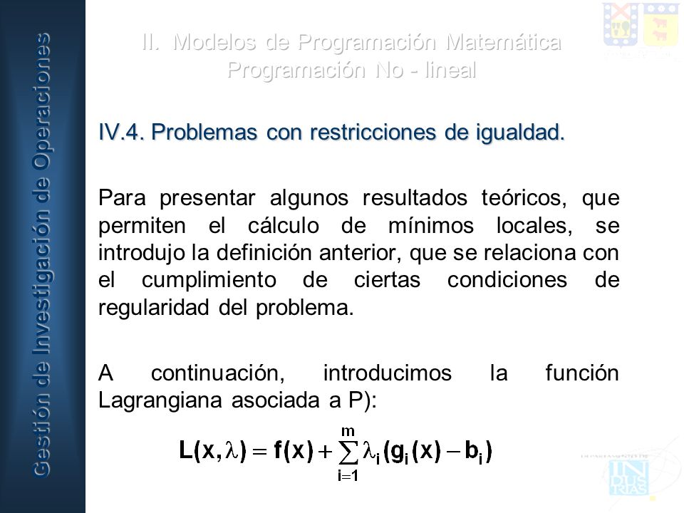 II. Modelos de Programación Matemática Programación No - lineal
