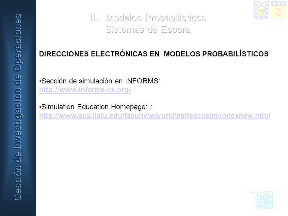III. Modelos Probabilísticos Sistemas de Espera