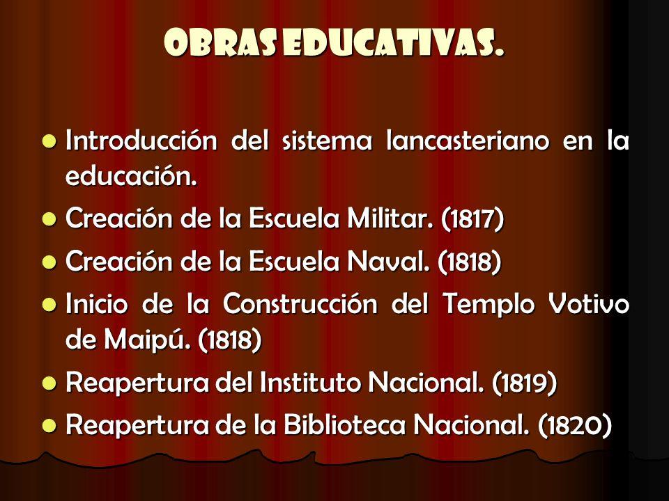 Obras Educativas. Introducción del sistema lancasteriano en la educación. Creación de la Escuela Militar. (1817)