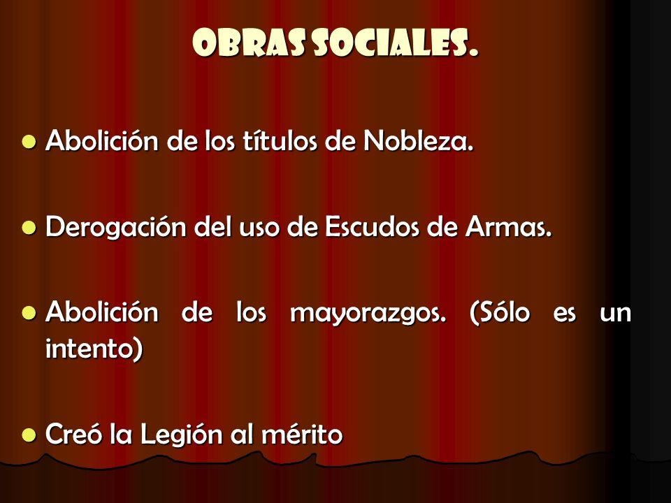 Obras Sociales. Abolición de los títulos de Nobleza.