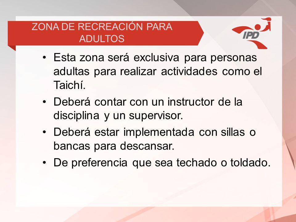 ZONA DE RECREACIÓN PARA ADULTOS