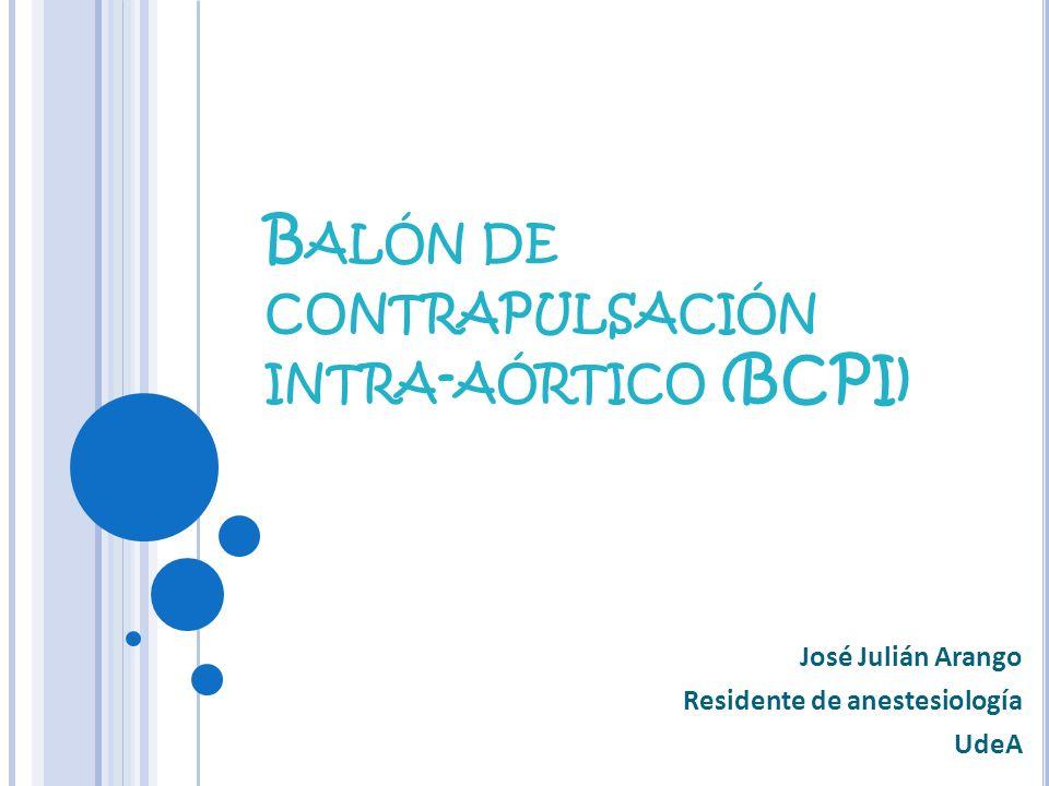 Balón de contrapulsación intra-aórtico (BCPI)