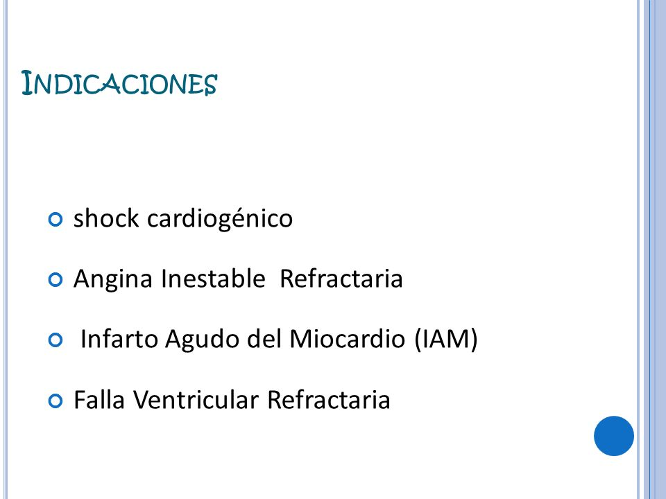 Angina Inestable Refractaria Infarto Agudo del Miocardio (IAM)