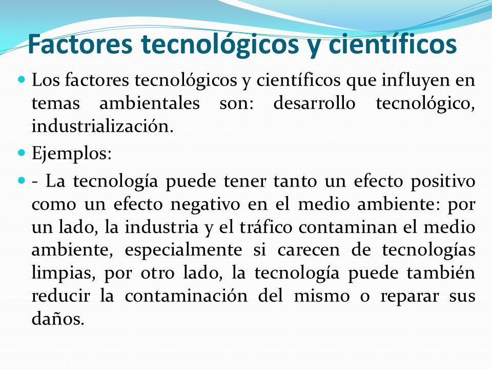Factores tecnológicos y científicos