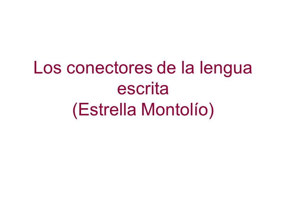 Los conectores de la lengua escrita (Estrella Montolío)