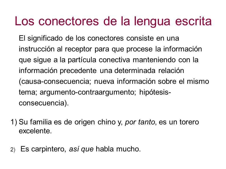 Los conectores de la lengua escrita