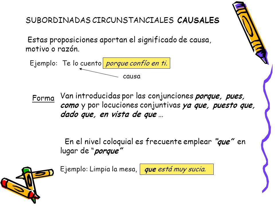 SUBORDINADAS CIRCUNSTANCIALES CAUSALES
