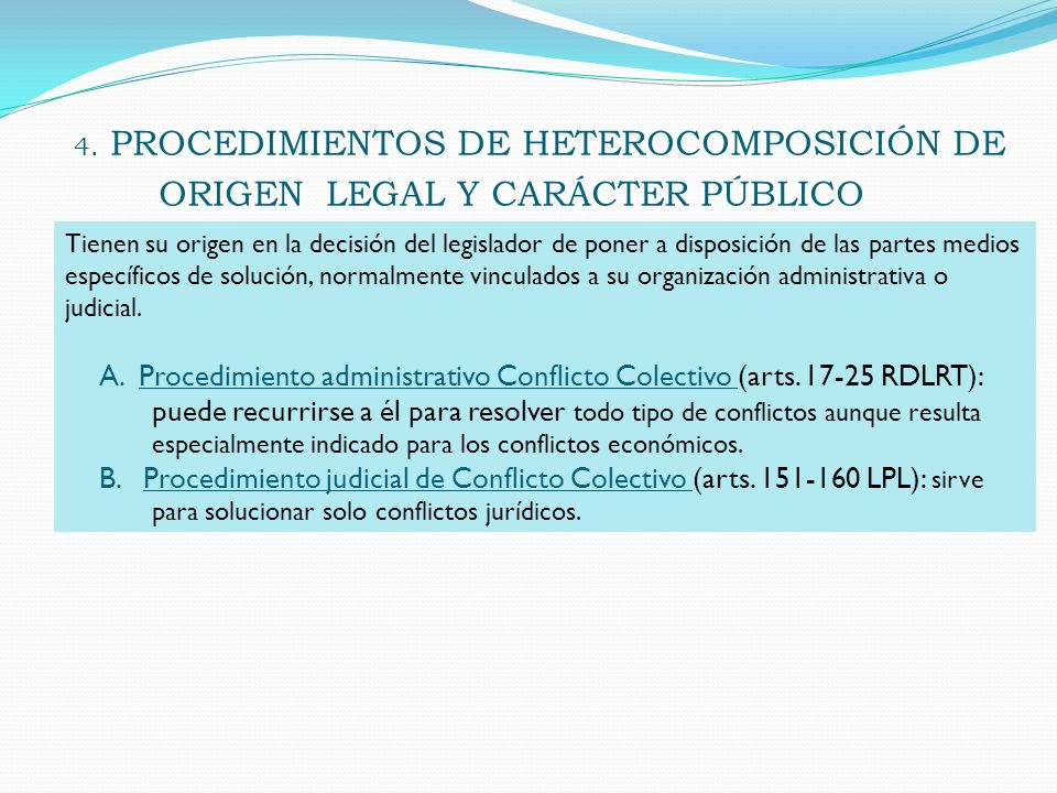 4. PROCEDIMIENTOS DE HETEROCOMPOSICIÓN DE