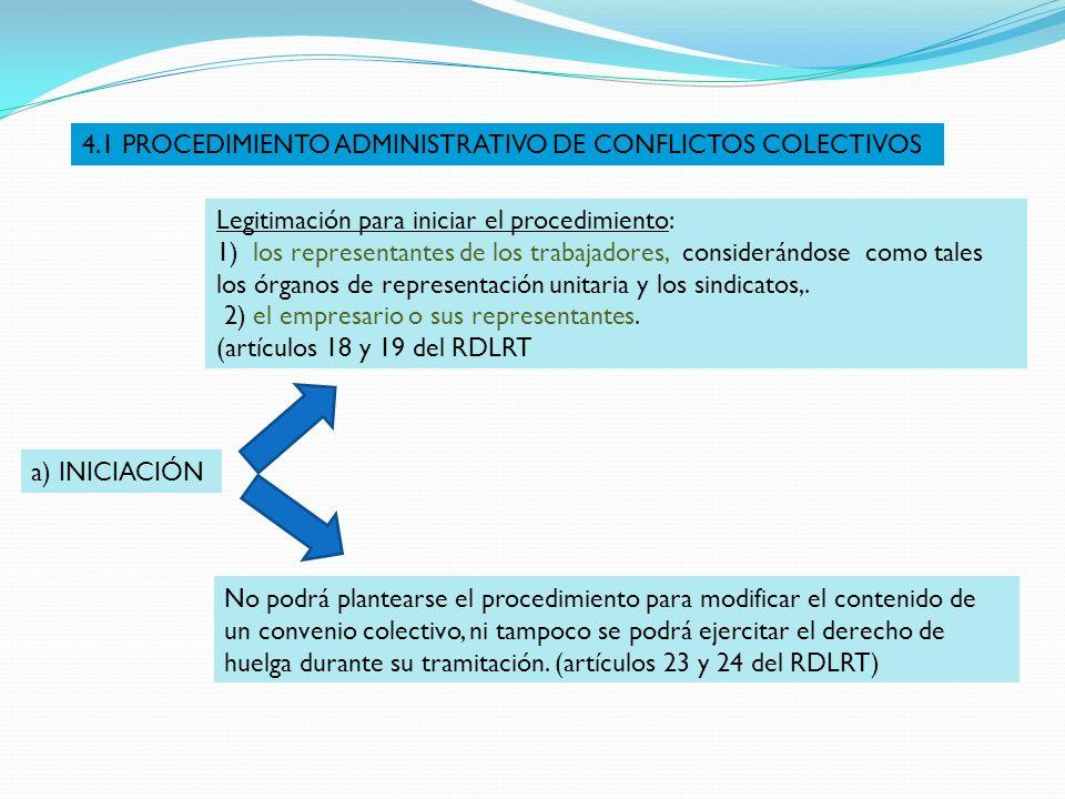 4.1 PROCEDIMIENTO ADMINISTRATIVO DE CONFLICTOS COLECTIVOS