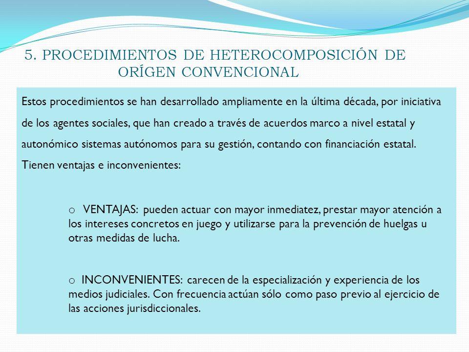 5. PROCEDIMIENTOS DE HETEROCOMPOSICIÓN DE ORÍGEN CONVENCIONAL
