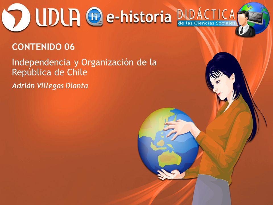 Independencia y Organización de la República de Chile
