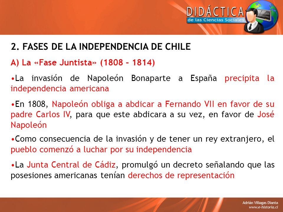 2. FASES DE LA INDEPENDENCIA DE CHILE