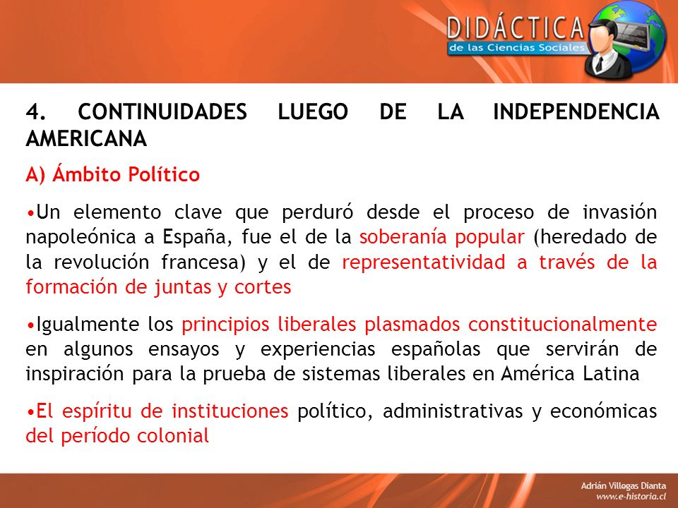4. CONTINUIDADES LUEGO DE LA INDEPENDENCIA AMERICANA