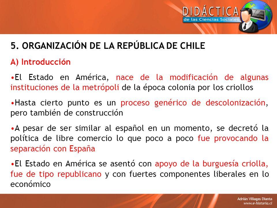 5. ORGANIZACIÓN DE LA REPÚBLICA DE CHILE