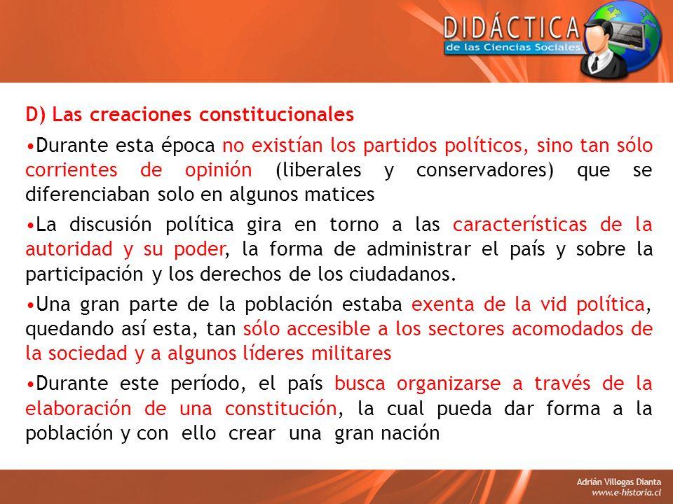 D) Las creaciones constitucionales