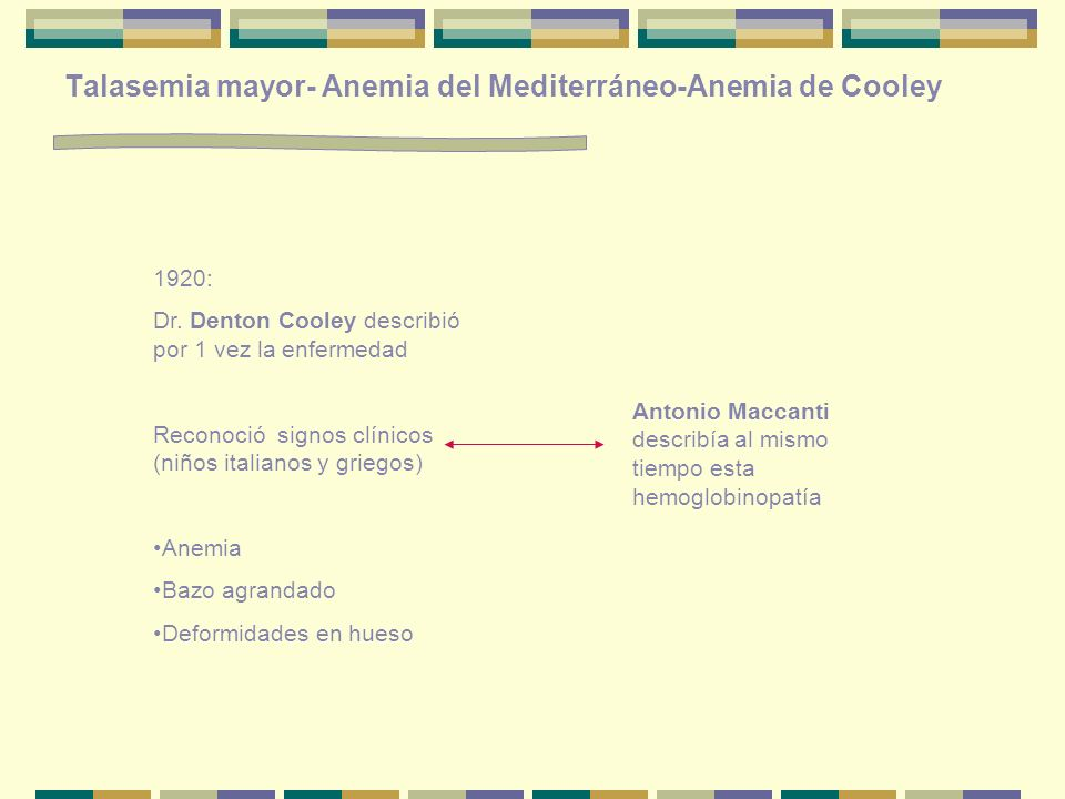 Talasemia mayor- Anemia del Mediterráneo-Anemia de Cooley