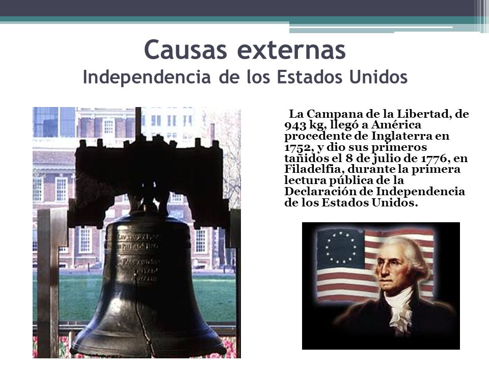 Causas externas Independencia de los Estados Unidos
