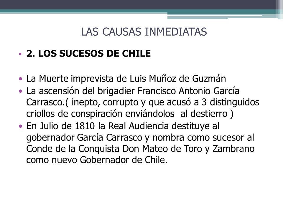 LAS CAUSAS INMEDIATAS 2. LOS SUCESOS DE CHILE