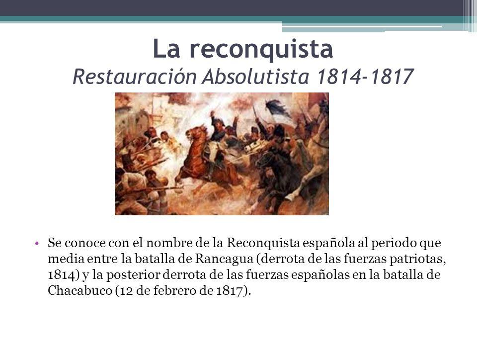 La reconquista Restauración Absolutista 1814-1817