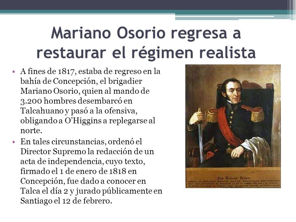 Mariano Osorio regresa a restaurar el régimen realista