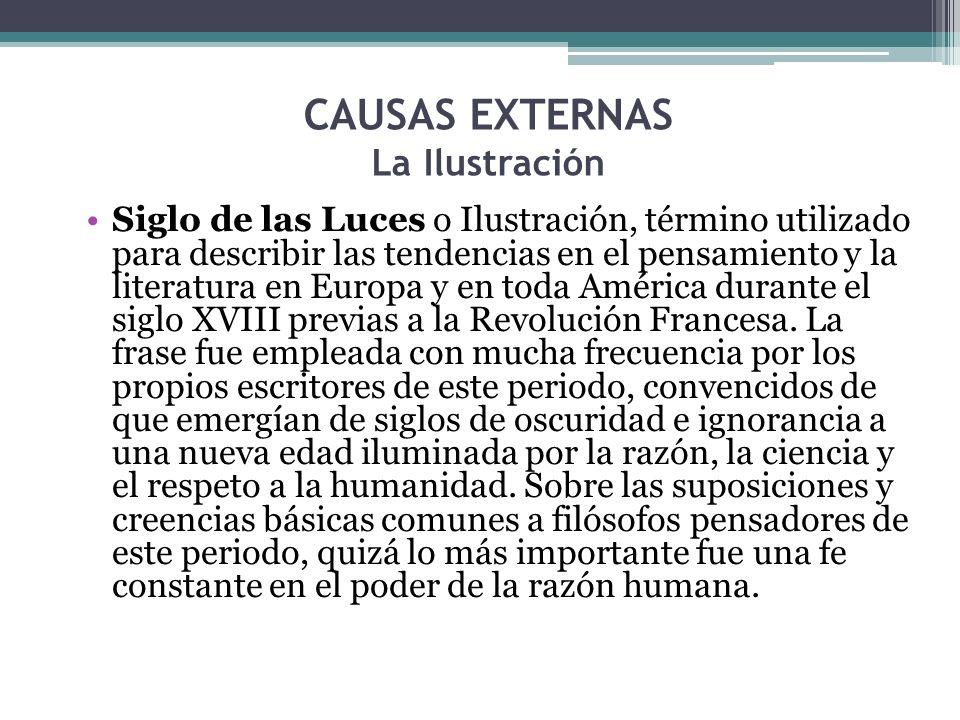 CAUSAS EXTERNAS La Ilustración