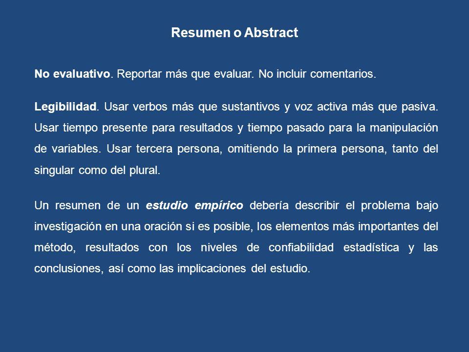 Resumen o Abstract No evaluativo. Reportar más que evaluar. No incluir comentarios.