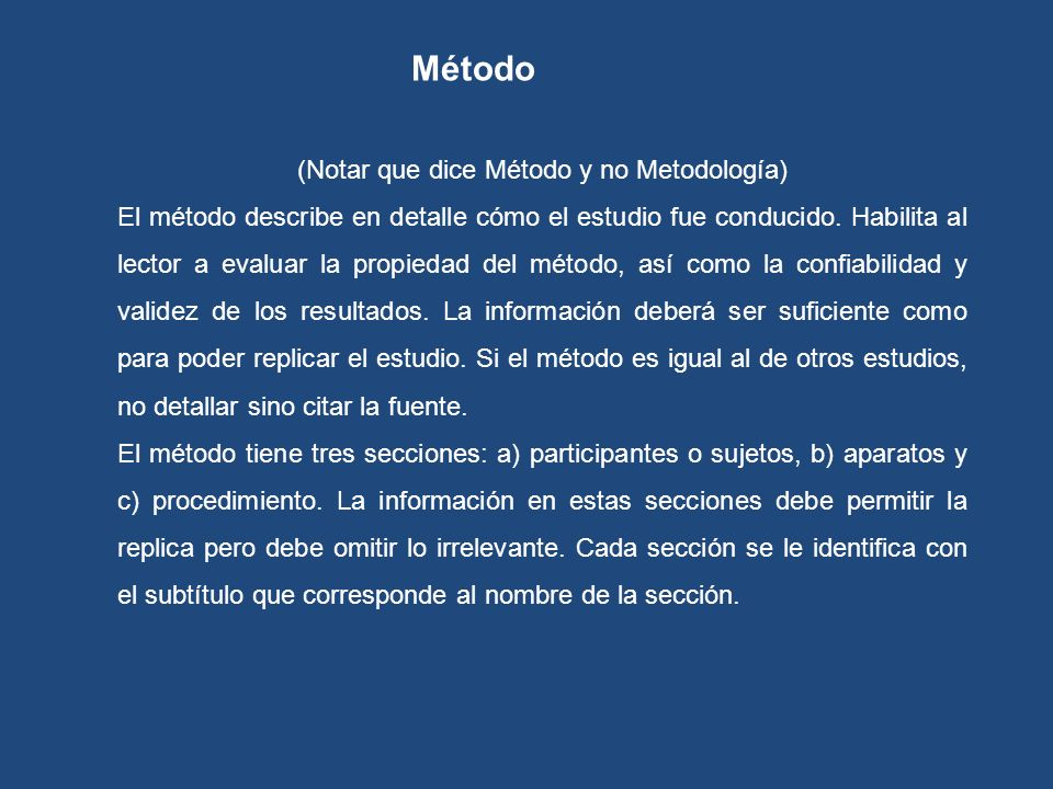 (Notar que dice Método y no Metodología)