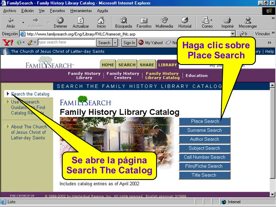 Haga clic sobre Place Search Se abre la página Search The Catalog