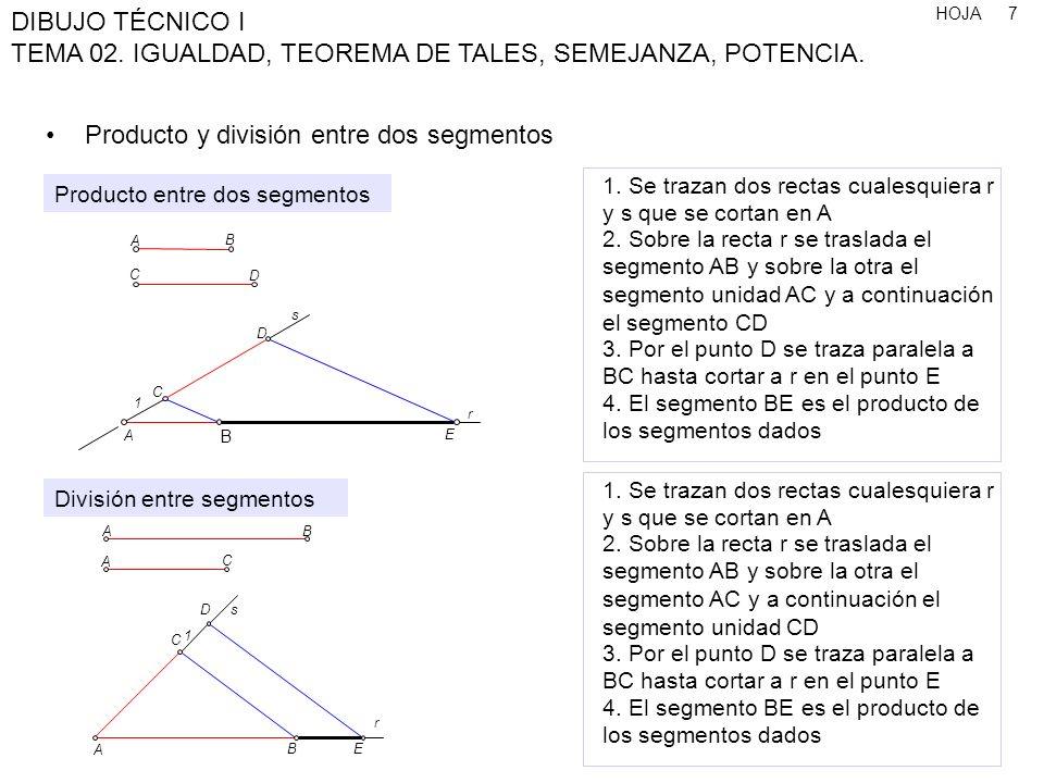 Producto y división entre dos segmentos