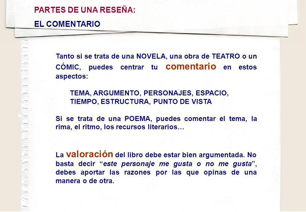 PARTES DE UNA RESEÑA: EL COMENTARIO