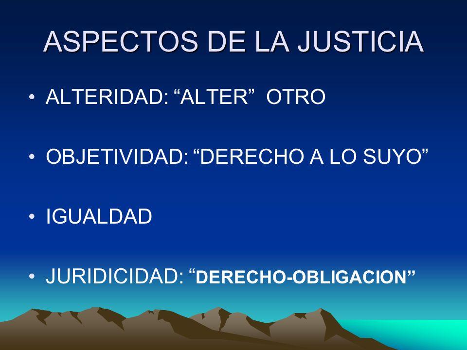 ASPECTOS DE LA JUSTICIA