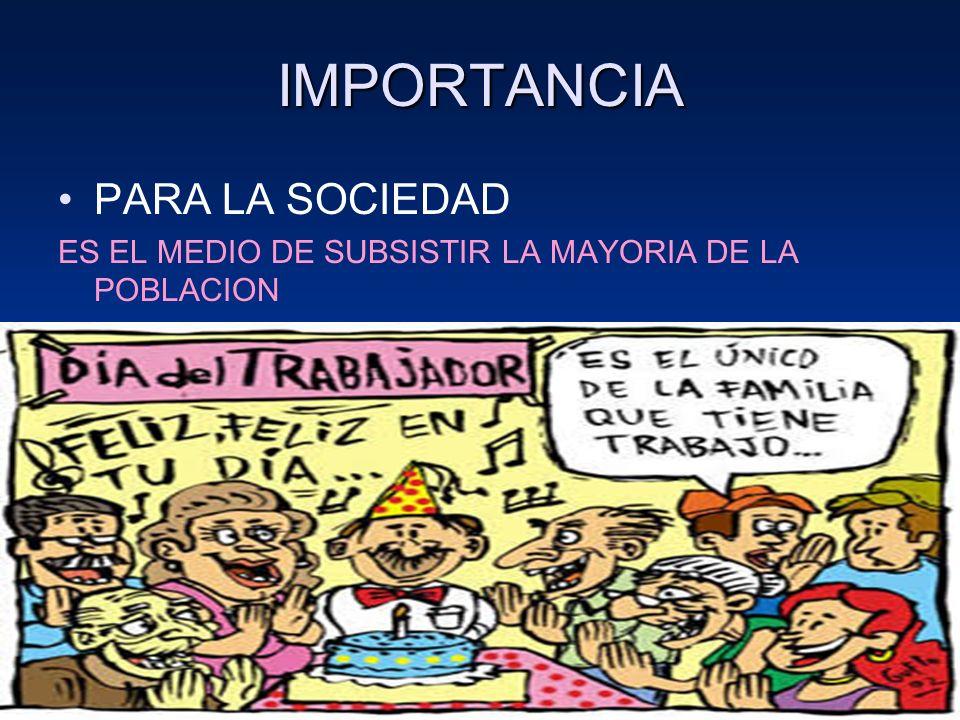 IMPORTANCIA PARA LA SOCIEDAD D